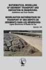 Mathematical Modelling of Sediment Transport and Deposition in Reservoirs - Guidelines and Case Studies / Modélisation Mathématique Du Transport Et De Cover Image