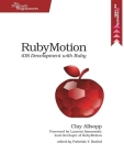 Rubymotion: IOS Development with Ruby Cover Image