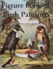Picture Book of Birds Paintings Cover Image