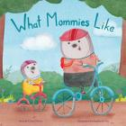 What Mommies Like Cover Image