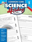 Common Core Science 4 Today, Grade 5: Daily Skill Practice Cover Image