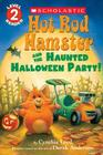 Hot Rod Hamster and the Haunted Halloween Party! (Scholastic Reader, Level 2) Cover Image