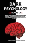 Dark Psychology: Learn the Art of Persuasion, How to Influence People, Hypnosis, Manipulation Techniques, NLP Secrets, Analyze Body lan Cover Image