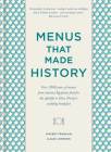Menus that Made History: 100 iconic menus that capture the history of food Cover Image