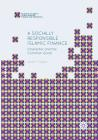 A Socially Responsible Islamic Finance: Character and the Common Good (Palgrave Studies in Islamic Banking) Cover Image