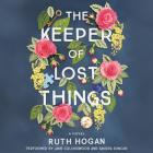 The Keeper of Lost Things Lib/E Cover Image