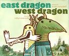 East Dragon, West Dragon Cover Image