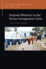 National Rhetorics in the Syrian Immigration Crisis: Victims, Frauds, and Floods (Rhetoric & Public Affairs) Cover Image