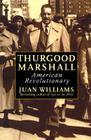 Thurgood Marshall:: American Revolutionary Cover Image