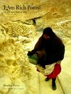 I Am Rich Potosi: The Mountain That Eats Men Cover Image