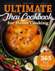 365 Thai Recipes: Ultimate Thai Cookbook for Home Cooking Cover Image