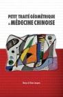 Petit Traité Géométrique de Médecine Chinoise Cover Image