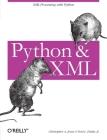 Python & XML: XML Processing with Python Cover Image