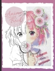 Anime Coloring Book For Adults and Teenagers: Cute and Fun Female and male Japanese Cartoons, 8.5×11 inches, 49 one-sided pages to colour, Perfect for Cover Image