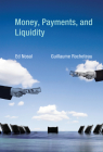 Money, Payments, and Liquidity Cover Image