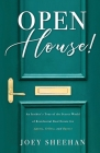 Open House!: An Insider's Tour of the Secret World of Residential Real Estate for Agents, Sellers, and Buyers Cover Image