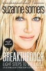 Breakthrough: Eight Steps to Wellness; Life-Altering Secrets from Today's Cutting-Edge Doctors Cover Image