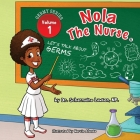 Nola The Nurse: Let's Talk About Germs Cover Image