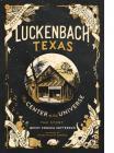 Luckenbach Texas The Center of the Universe Cover Image