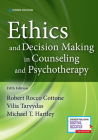 Ethics and Decision Making in Counseling and Psychotherapy Cover Image
