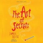 The Art of Secrets Lib/E Cover Image