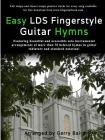 Easy LDS Fingerstyle Guitar Hymns Cover Image
