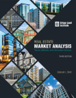 Real Estate Market Analysis: Trends, Methods, and Information Sources, Third Edition Cover Image
