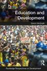 Education and Development (Routledge Perspectives on Development) Cover Image