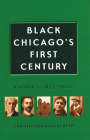 Black Chicago's First Century: 1833-1900 Cover Image