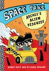 Space Taxi: Archie's Alien Disguise Cover Image