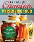 The Essential Canning and Preserving Food Cookbook Cover Image
