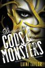 Dreams of Gods & Monsters (Daughter of Smoke & Bone #3) Cover Image