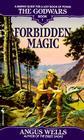 Forbidden Magic: The Godwars Book 1 Cover Image