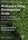 Anticancer Drug Development Guide: Preclinical Screening, Clinical Trials, and Approval (Cancer Drug Discovery & Development) Cover Image