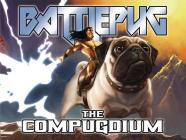 Battlepug: The Compugdium Cover Image