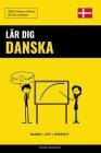 Lär dig Danska - Snabbt / Lätt / Effektivt: 2000 viktiga ordlistor Cover Image