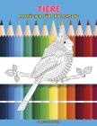 Malbücher für Erwachsene - Stressabbauend - Tiere Cover Image