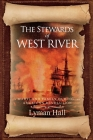 The Stewards of West River: A Maryland Family During the American Revolution Cover Image