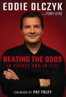 Eddie Olczyk: Beating the Odds in Hockey and in Life Cover Image