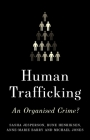 Human Trafficking: An Organized Crime? Cover Image