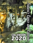Nature's Caves and Caverns Calendar 2020: 14 Months of Beautiful Spelunker's Delights! Cover Image