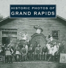 Historic Photos of Grand Rapids Cover Image