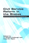 Civil Service Reform in the States: Personnel Policy and Politics at the Subnational Level (Suny Series in Public Administration) Cover Image