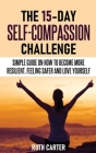 The 15-Day Self-Compassion Challenge Cover Image