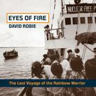 Eyes of Fire: The Last Voyage of the Rainbow Warrior Cover Image