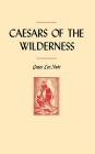 Caesars of the Wilderness Cover Image