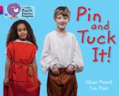 Pin and Tuck It! (Collins Big Cat Phonics Progress) Cover Image