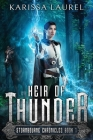 Heir of Thunder: A Young Adult Steampunk Fantasy (Stormbourne Chronicles #1) Cover Image