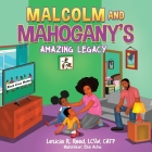 Malcolm and Mahogany's Amazing Legacy Cover Image
