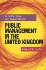 Public Management in the United Kingdom: A New Introduction Cover Image